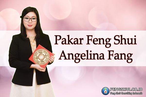 Pakar Feng Shui Angelina Fang